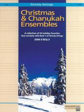 Christmas and Chanukah Ensembles: For Cello
