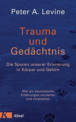 Trauma und Ged  chtnis PDF