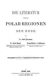Die Literatur über die Polar-Regionen der Erde