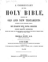 A Commentary on the Holy Bible  Containing the Old and New Testaments According to the Authorized Version PDF