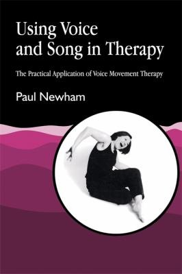 Using Voice and Song in Therapy