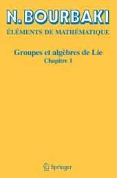 Groupes et algèbres de Lie: Chapitre 1
