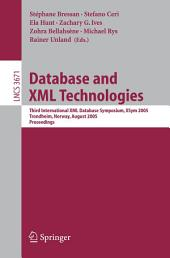 Database and XML Technologies: Third International XML Database Symposium, XSym 2005, Trondheim, Norway, August 28-29, 2005, Proceedings