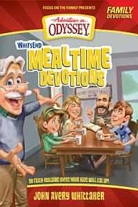 Whit s End Mealtime Devotions Book