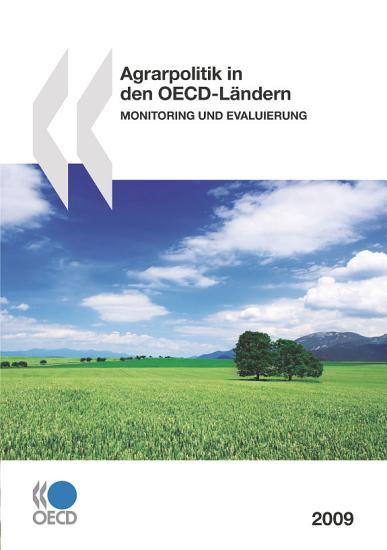 Agrarpolitik in den OECD L  ndern 2009 Monitoring und Evaluierung PDF