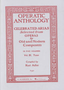 Operatic Anthology - Volume 3: Tenor and Piano