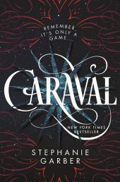 Caraval: Volume 1