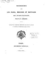 Recherches sur les poids, mesures et monnaies des anciens Égyptiens