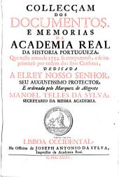 Collecciao dos Documentos, Estatutos, e Memorias da Academia Real da Historia Portugueza: Volume 14