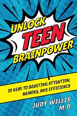 Unlock Teen Brainpower