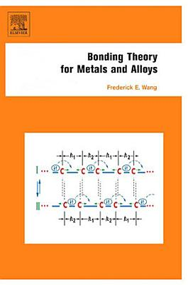 Bonding Theory For Metals And Alloys
