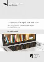 Literarische Wertung als kulturelle Praxis PDF