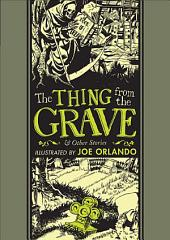 The Thing from the Grave: and Other Stories