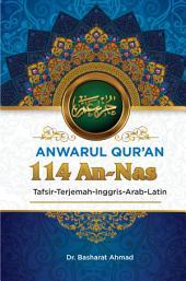 Anwarul Qur'an Tafsir, Terjemah, Inggris, Arab, Latin: 114 An - Nas: Manusia