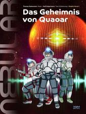 Nebular 1 - Das Geheimnis von Quaoar: Eine Comic Adaption der Science-Fiction-Serie NEBULAR, von Ralf Zeigermann