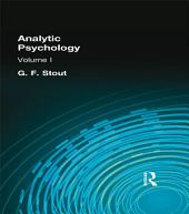 Analytic Psychology: Volume 1