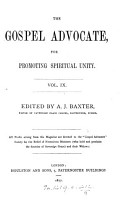 The Gospel advocate  for promoting spiritual unity  ed  by A J  Baxter PDF
