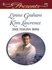 Her Italian Boss: The Boss's Valentine\Rafael's Proposal