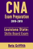 CNA Exam Preparation 2018 2019  Louisiana State Skills Board Exam PDF
