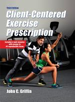 Client-Centered Exercise Prescription, 3E