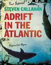 Steven Callahan: Adrift in the Atlantic