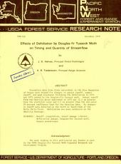 Effects of defoliation by Douglas-fir tussock moth on timing and quantity of streamflow