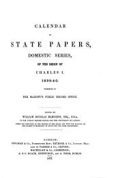 Calendar of State Papers, Domestic Series, of the Reign of Charles I: Volume 15