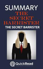 The Secret Barrister by The Secret Barrister (Summary)