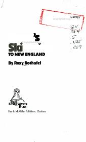 Roxy s Ski Guide to New England PDF