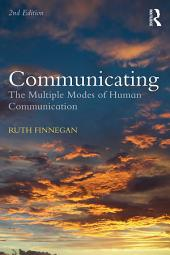 Communicating: The Multiple Modes of Human Communication, Edition 2
