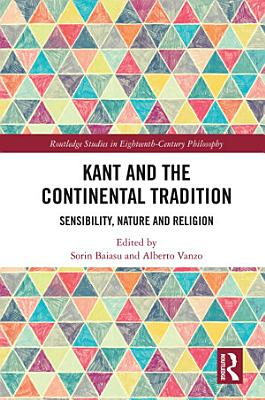 Kant and the Continental Tradition