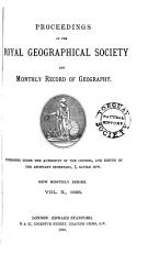 Proceedings of the Royal Geographical Society and Monthly Record of Geography PDF
