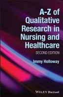 A Z of Qualitative Research in Nursing and Healthcare