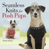 Seamless Knits for Posh Pups