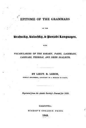 Epitome of the Grammars of the Brahuiky  Balochky   Panjabi Languages with Vocabularies     PDF