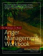 The Pathways to Peace Anger Management Workbook
