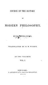 Course of the History of Modern Philosophy: Volume 1