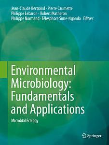 Environmental Microbiology  Fundamentals and Applications Book