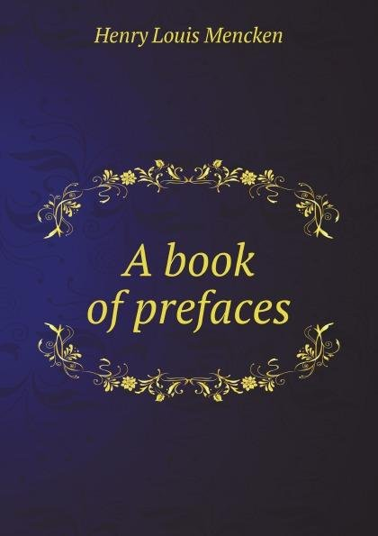 Download A book of prefaces Book
