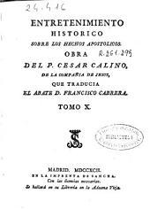 Entretenimiento historico y chronologico: dividido en discursos sobre la historia del Antiguo y Nuevo Testamento, Volumen 10