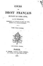 Cours de droit français: suivant le code civil, Volume21