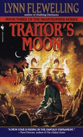 Traitor's Moon: The Nightrunner Series