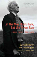 Download Let the Mountains Talk  Let the Rivers Run Book