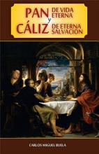 Pan de Vida Eterna y Caliz de Eterna Salvacion PDF