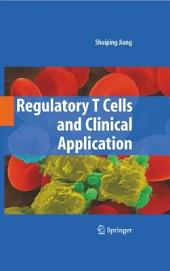 Regulatory T Cells and Clinical Application