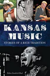 Kansas Music: Stories of a Rich Tradition