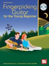 Fingerpicking Guitar for the Young Beginner