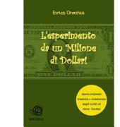 L'esperimento da un milione di dollari