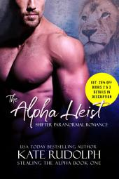 The Alpha Heist: a Free Shifter Paranormal Romance