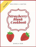 Strawberry Blank Cookbook Recipes   Notes  My Favorite Recipes  Blank Recipe Book to Write in Book
